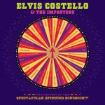 "Elvis Costello & The Imposters - The Return of the Spectacular Spinning Songbook - Super Deluxe Edition -1 CD + 1 DVD + 10"" Vinyl EP - Box set"