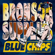 cover of Action Bronson and Party Supplies – Blue Chips