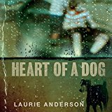 Buy Laurie Anderson: Heart of a Dog New or Used via Amazon