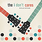 Buy <br /> The I Don't Cares - Wild Stab New or Used via Amazon