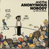 Buy De La Soul -  and The Anonymous Nobody New or Used via Amazon