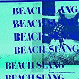 Buy Beach Slang - A  Loud Bash Of Teenage Feelings New or Used via Amazon