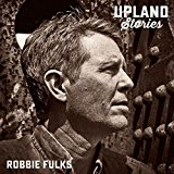 Buy Robbie Fulks – Upland Stories New or Used via Amazon