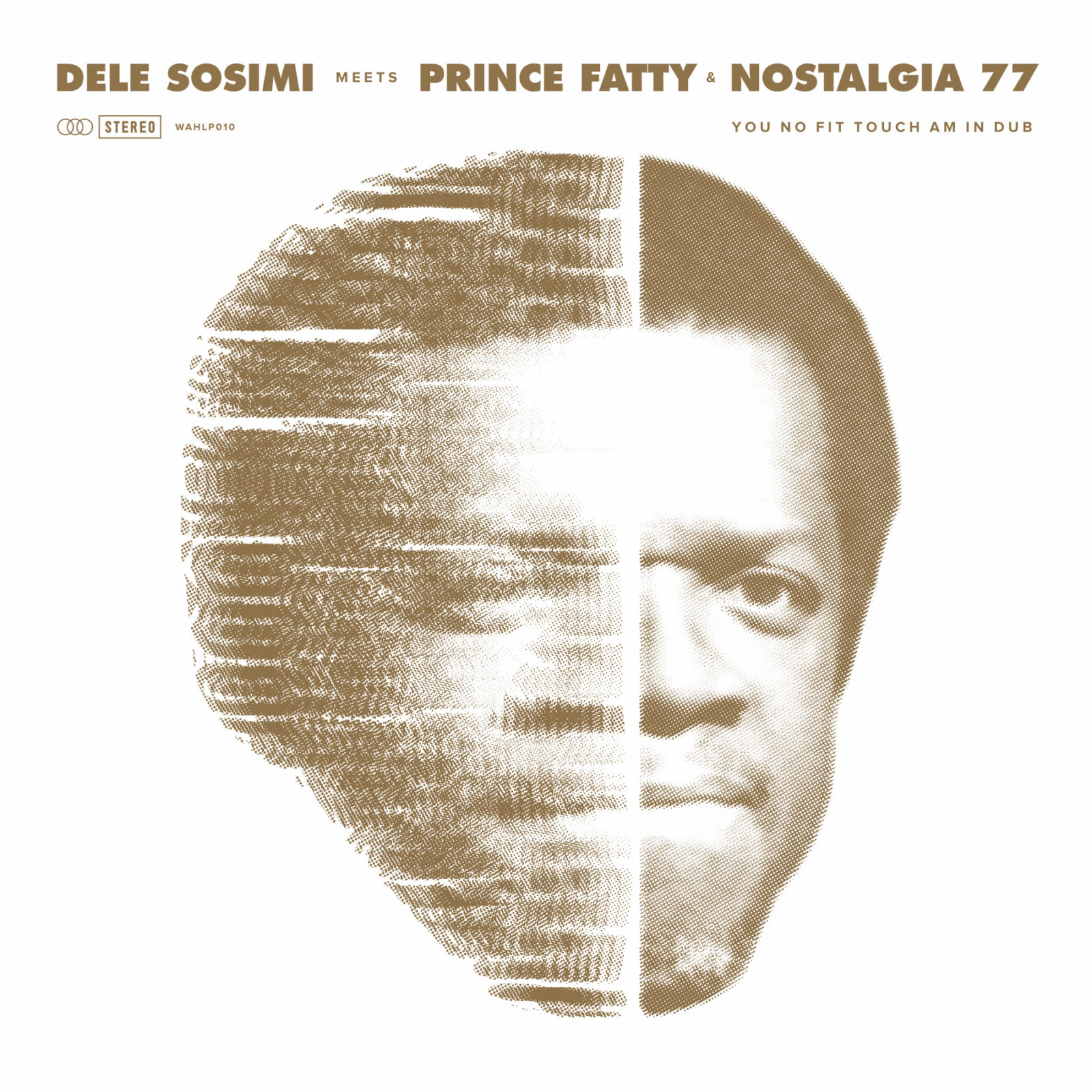 Buy Dele Sosimi – You No Fit Touch Am in Dub via WahWah