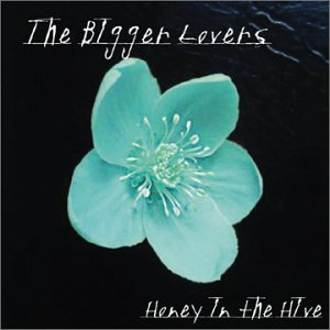 bigger lovers - honey in the hive