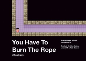 you-have-to-burn-the-rope