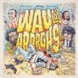 Buy Wau Y Los Arrrgh!!!:  Todo Roto New or Used via Amazon