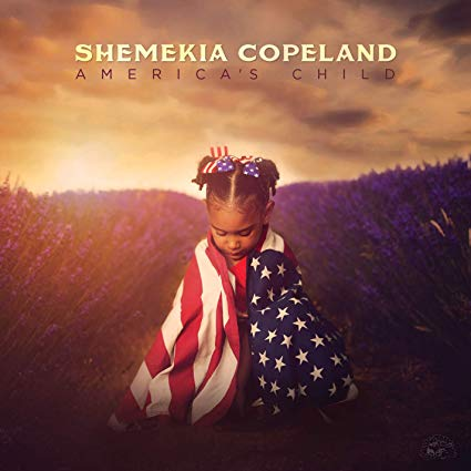 Buy SHEMEKIA COPELAND  - America's Child New or Used via Amazon