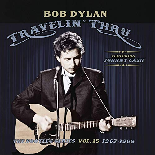 Buy Bob Dylan Travelin' Thru The Bootleg Series Volume 15: 1967-1969 New or Used via Amazon
