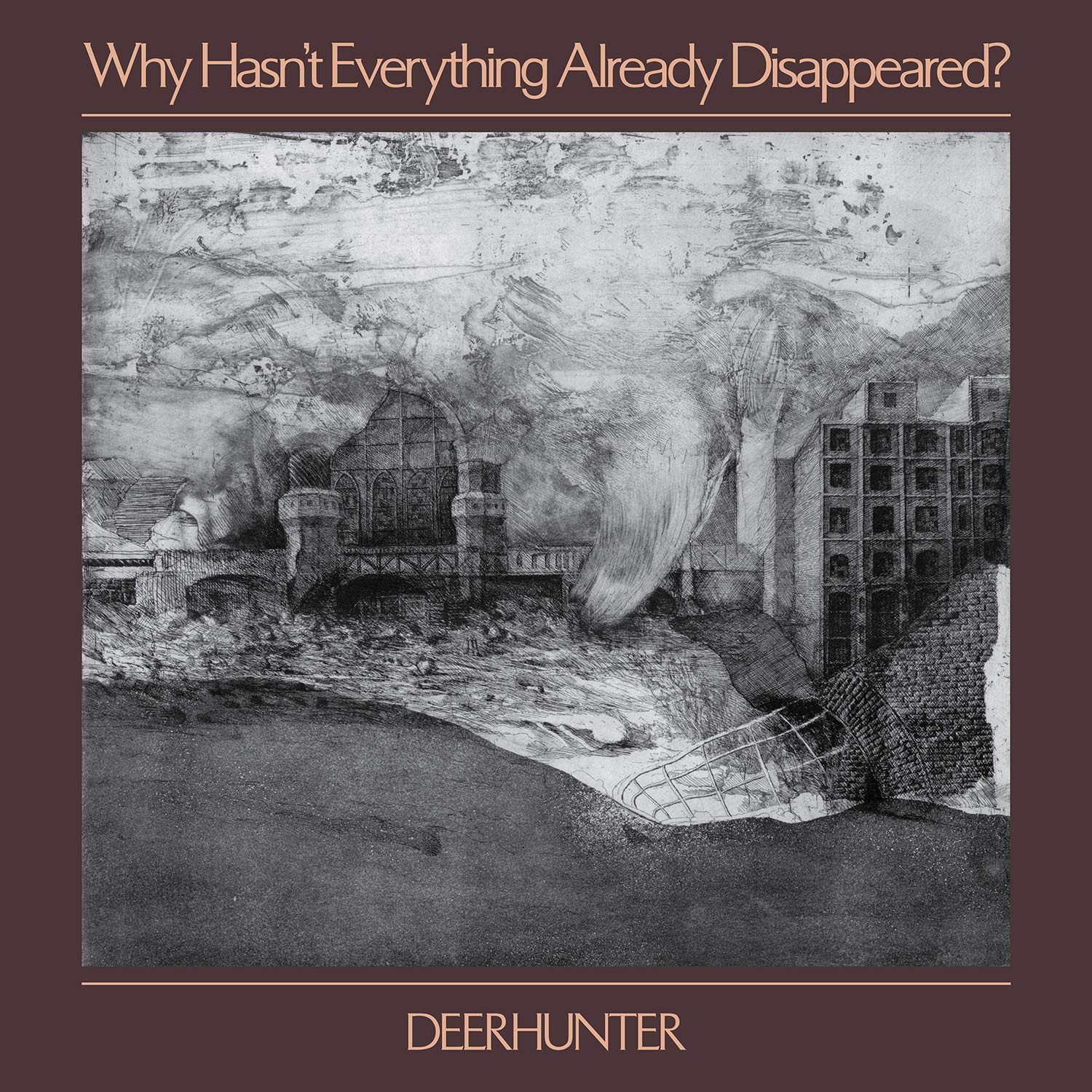 Buy Deerhunter – Why Hasn't Everything Already Disappeared New or Used via Amazon