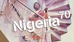 NIGERIA 70: NO WAHALA: HIGHLIFE, AFRO-FUNK & JUJU 1973-1987 VARIOUS ARTISTS