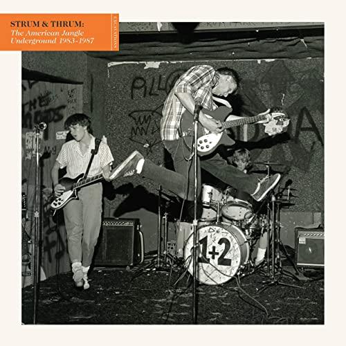 Rent VARIOUS ARTISTS – Strum & Thrum: The American Jangle Underground 1983-1987  via Amazon